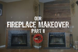 Recalimed Wood Fireplace Part 2 | Rustic Wood Hub | Belgrade, MT